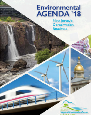 New Jersey LCV Education Fund Environmental Agenda '18