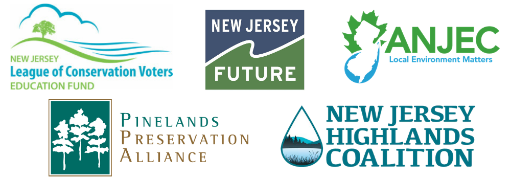 New Jersey LCV Education Fund, New Jersey Future, ANJEC, Pinelands Preservation Alliance, and New Jersey Highlands Coalition